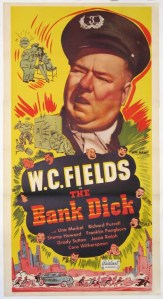 "Promotional Poster for WC Fields' 1940 feature film, ""The Bank Dick"""