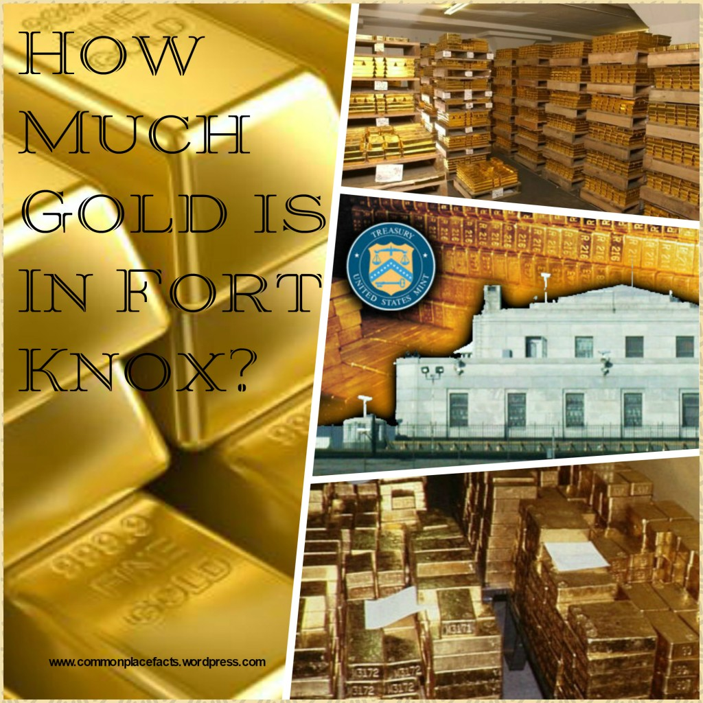 How much gold is in Fort Knox