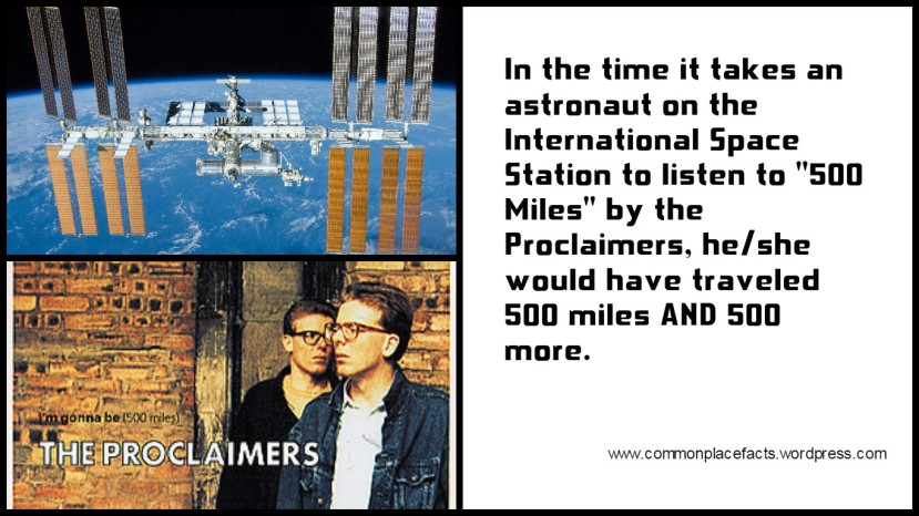 The Proclaimers 500 Miles International Space Station Distance traveled