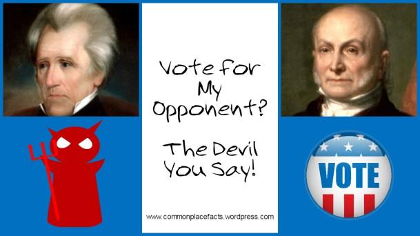 John Quincy Adams Satan's Coming Campaign Song
