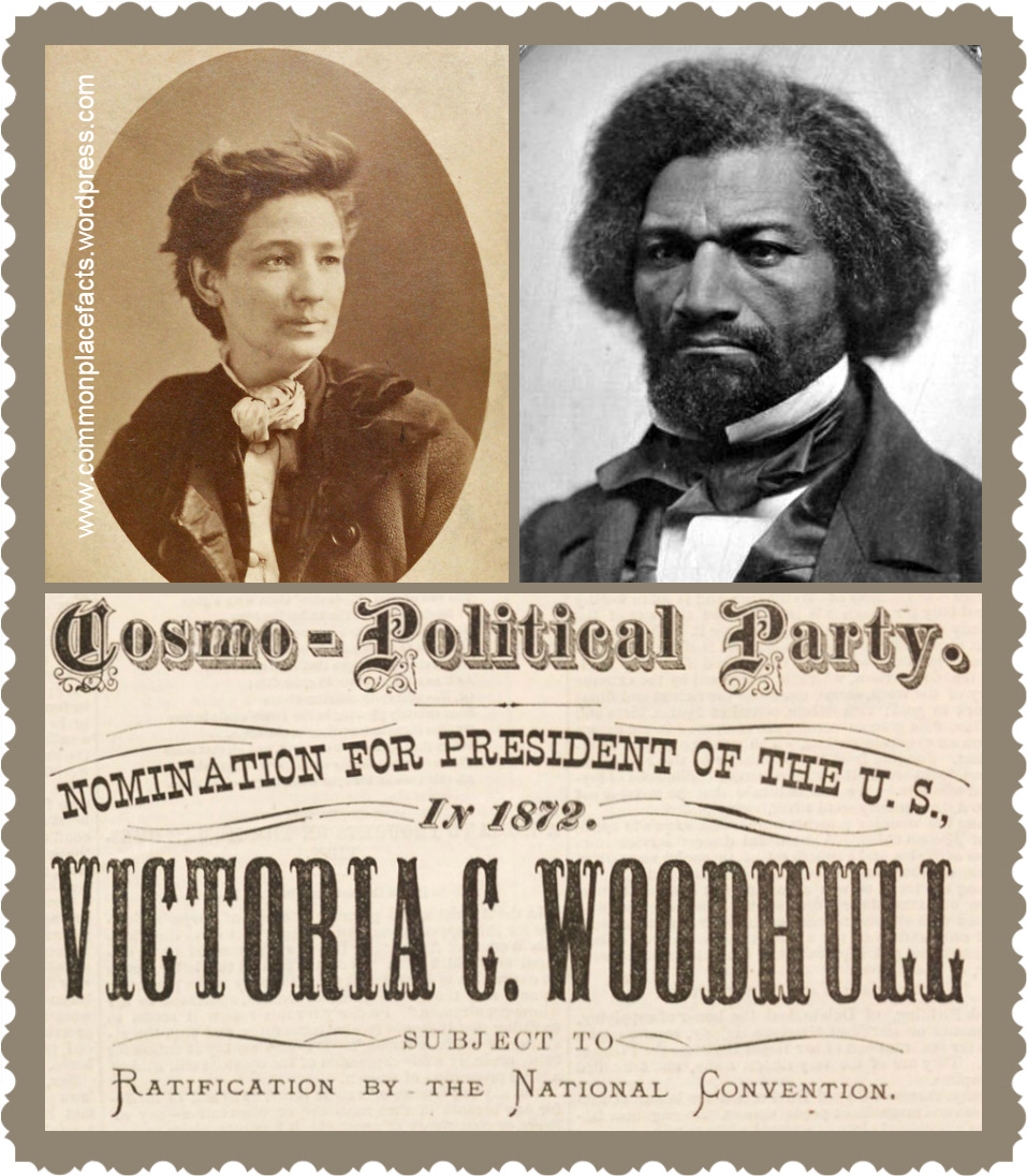 Victoria Woodhull Frederick Douglass Election First Female Candidate