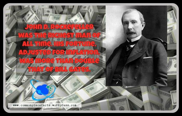 Richest man in history John D. Rockefeller