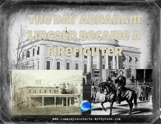 Abraham Lincoln White House stable fire 1864
