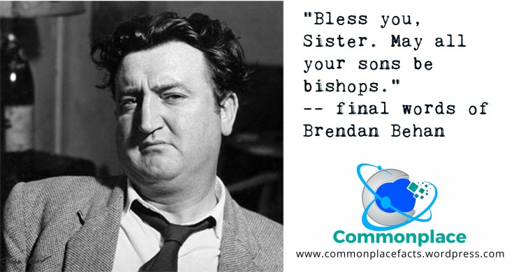 final words of Brendan Behan