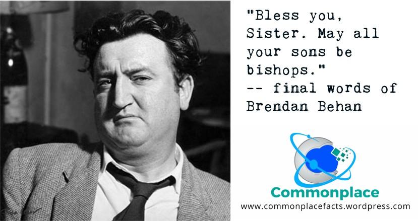 final words of Brendan Behan