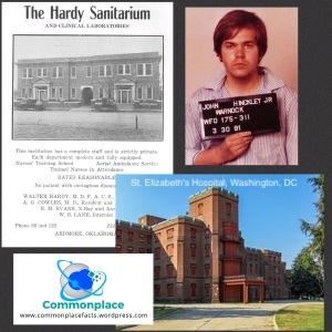 John Hinckley Jr. Was born in a sanitarium