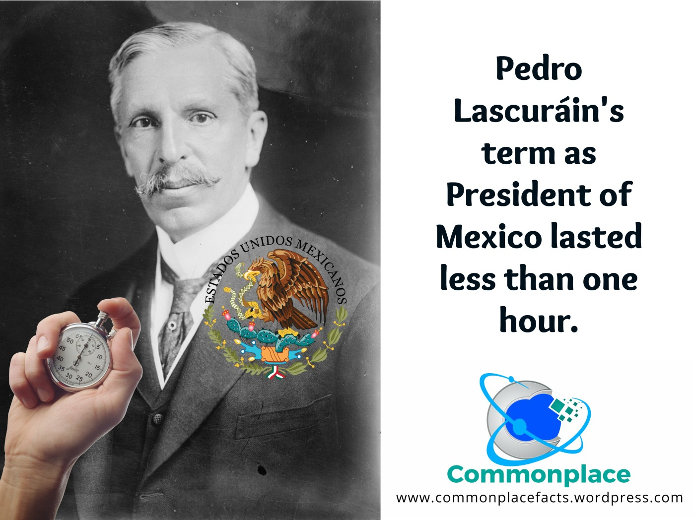 shortest term as president Pedro Lascuráin Mexico less than one hour