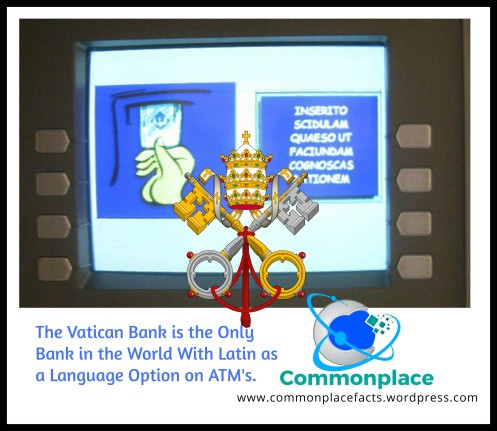 Vatican Automatic Teller Machines in Latin Institute for the Works of Religion