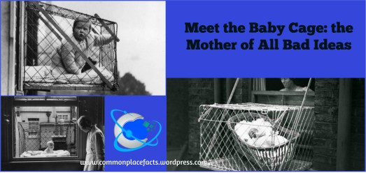 Baby Cage bad ideas bad inventions