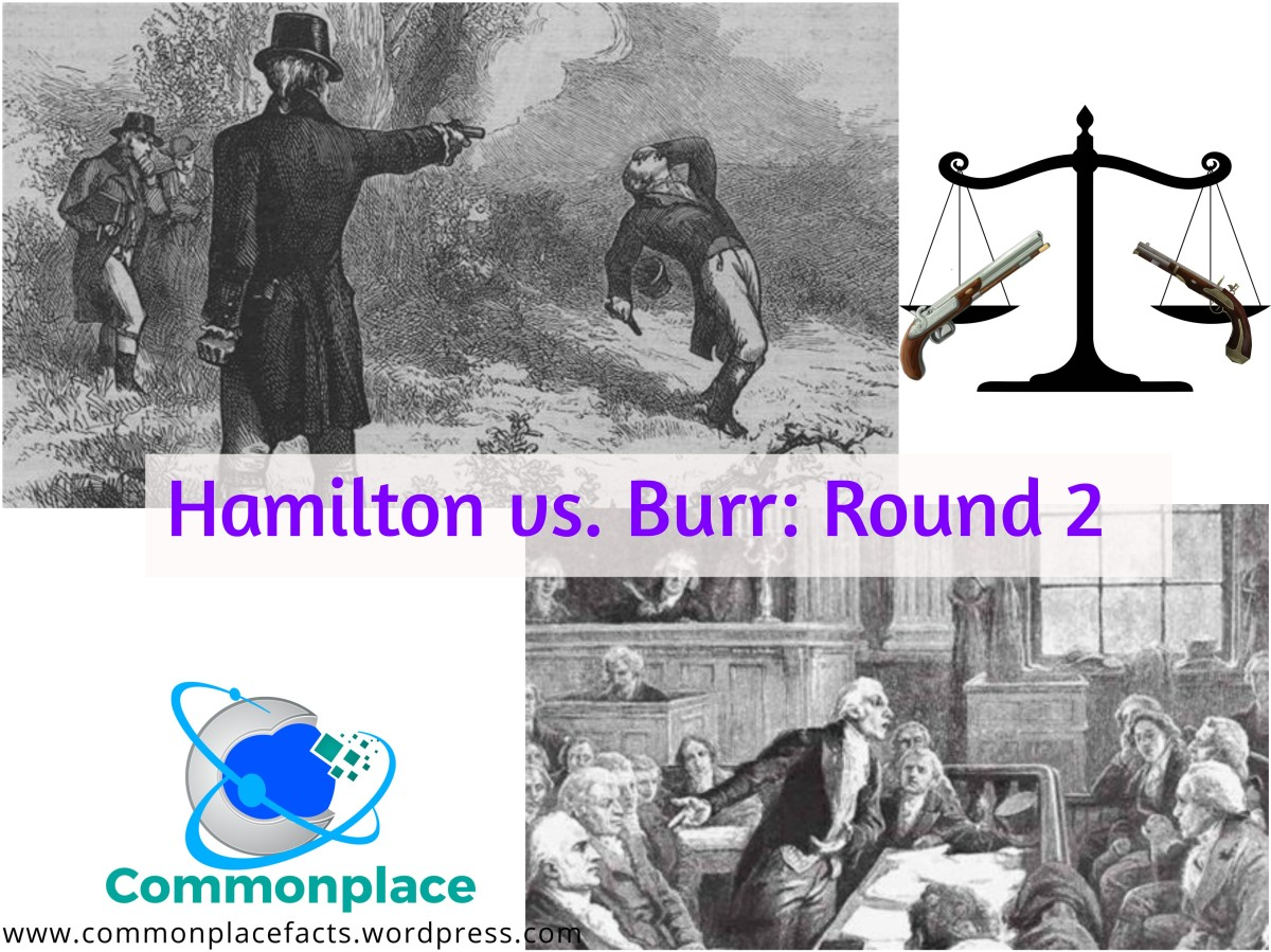 The Second Round of the Hamilton/Burr Duel