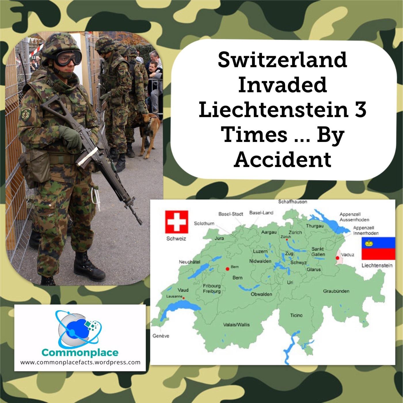 #Liechtenstein #Switzerland #whoops #invasion #funfacts