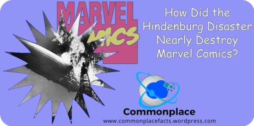 #comics #Marvel #Hindenburg #closecall