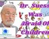#DrSuess, #suess, #children, #authors, #books, #phobias