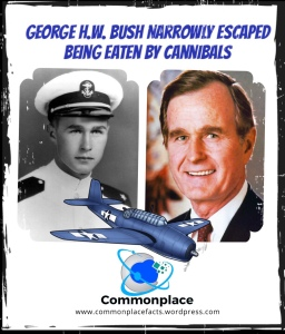 #GeorgeHWBush, #WWII, #WorldWarII, cannibals, cannibalism,