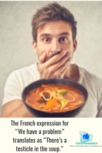 #French #problem #testicle #soup #languages #translations