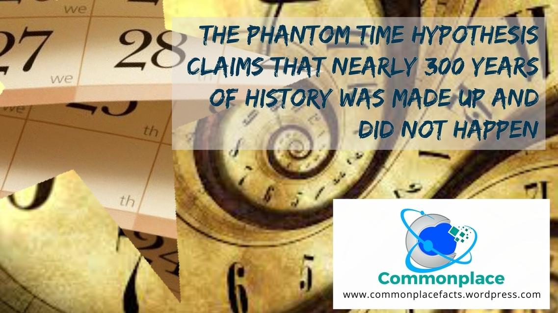 #Conspiracies #ConspiracyTheories #PhantomTimeHypothesis #Calendars #Time #History