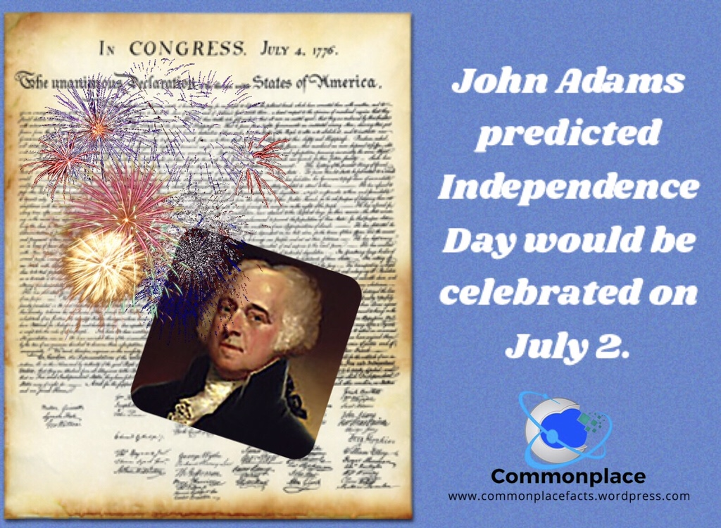 #IndependenceDay #JohnAdams #celebrations