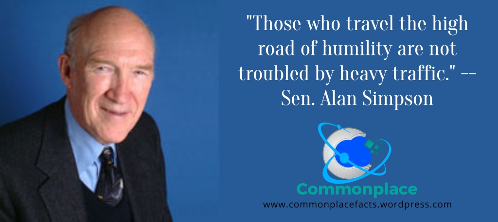 #AlanSimpson #quotes #humility #traffic