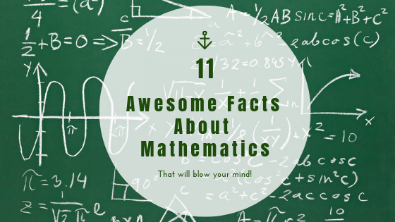 11 Awesome Facts About Mathematics That Will Blow Your Mind.png
