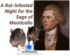 A rat-infested night for the Sage of Monticello