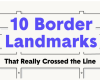 10 border Landmarks that really crossed the line
