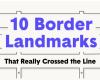 10 border Landmarks that really crossed the line