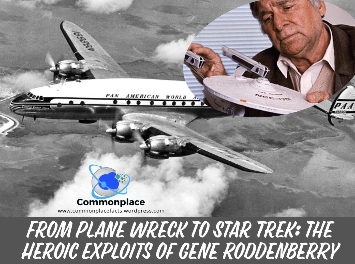 Star Trek, Gene Roddenberry, Plane Crash, Pan Am Flight 121,