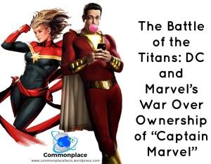 #CaptainMarvel #DCComics #MarvelComics #Shazam! #Shazam #trademarks #copyrights