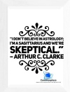 #Sagittarius #ArthurCClark #skeptics