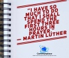 #prayer #Luther #MartinLuther #busy #quotes #spiritualquotes