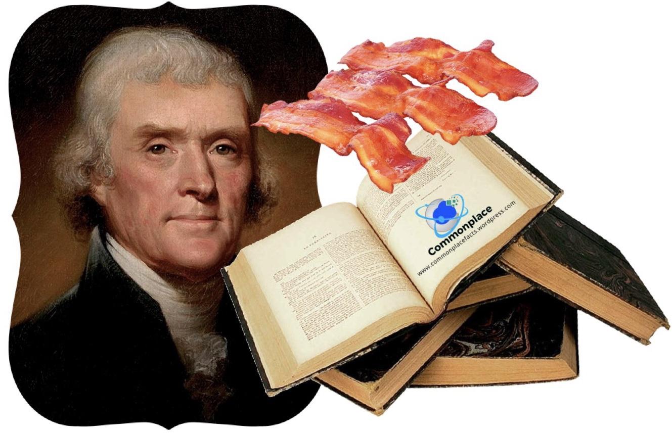 #Jefferson #ThomasJefferson #bacon #books #family #happiness