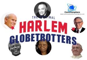 #Globetrotters #BobHope #WhoopiGoldberg #Popes #PopeFrancis #JohnPaulII
