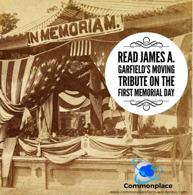 #MemorialDay #JamesGarfield #DecorationDay #USA