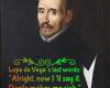 #deVega #LopedeVega #dante #lastwords #finalwords #humor #confessions