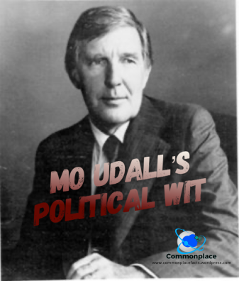 Morris K. Udall wit and humor