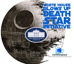 White House blows up Death Star Initiative