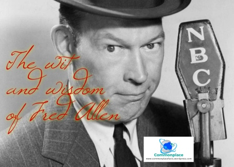 The wit and wisdom of Fred Allen