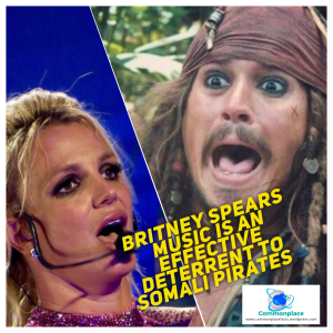 Britney Spears Music is used to chase away Somali Pirates