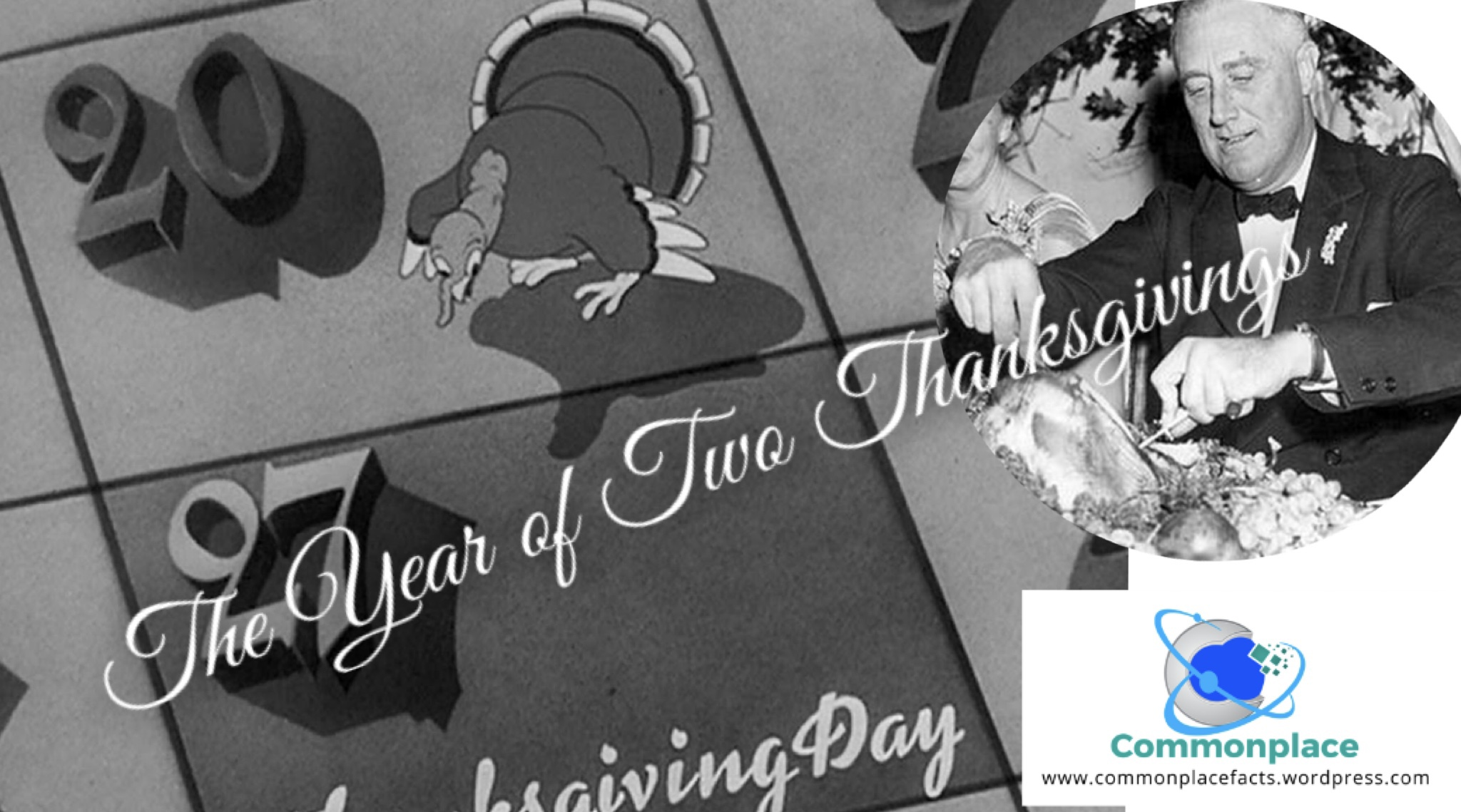 The Year of Two Thanksgivings