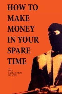 How to Make Money in Your Spare Time by 673126