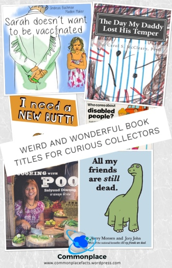 Weird and Wonderful Book Titles for Curious Collectors