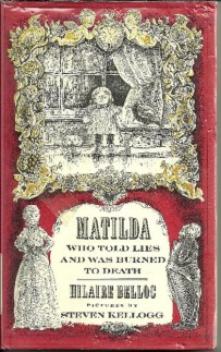 Matilda Who Told Such Dreadful Lies and Was Burned to Death