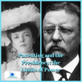#TheodoreRoosevelt #Parenting #AliceRoosevelt