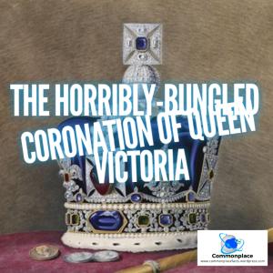 #royalty #QueenVictoria #Coronation #history #mistakes