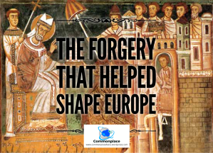 Donation of Constantine — the Forgery that Helped Shape Europe