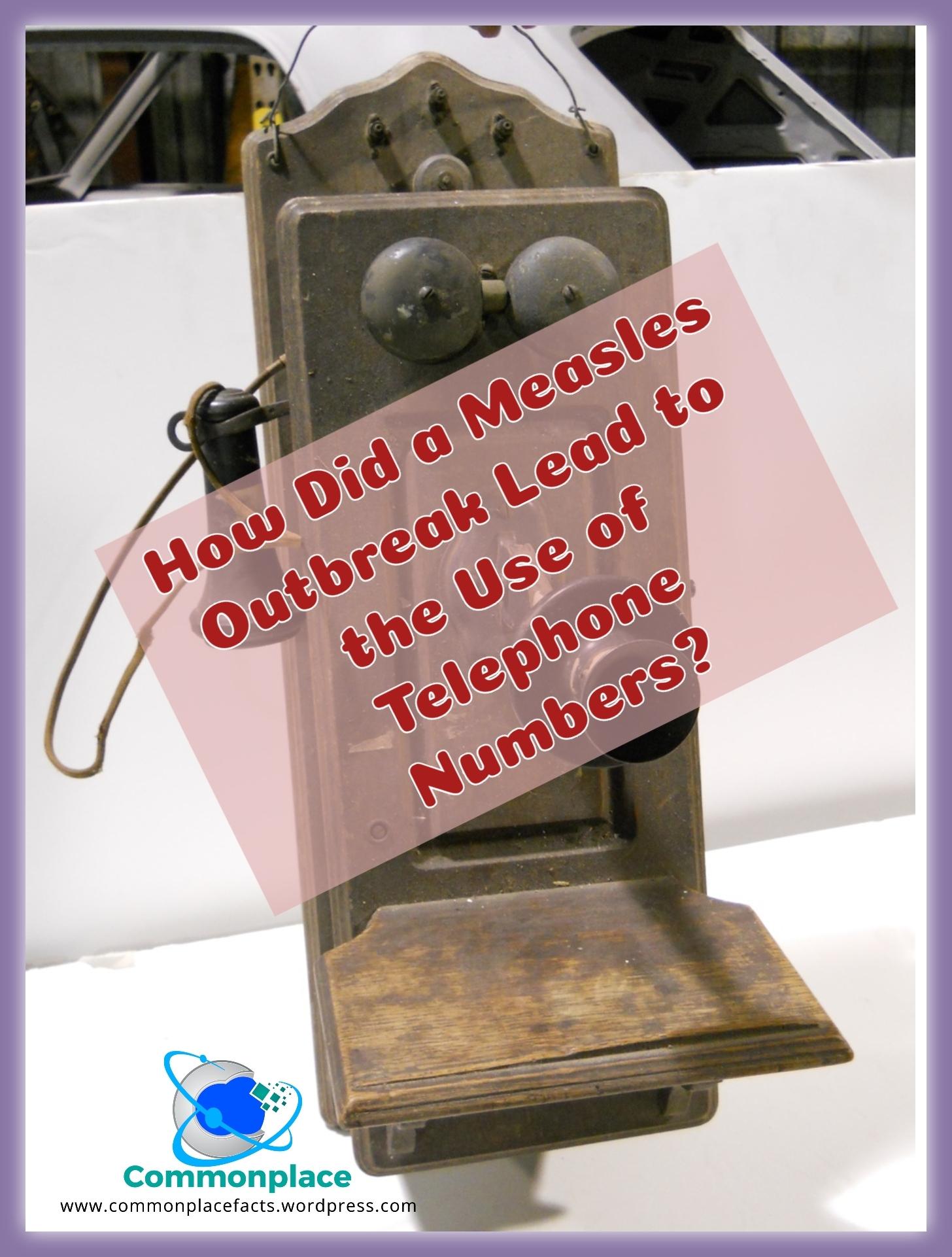 #measles #epidemic #telephones #numbers #phonenumbers
