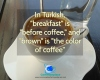 #Coffee #Turkey #Turkish #languages