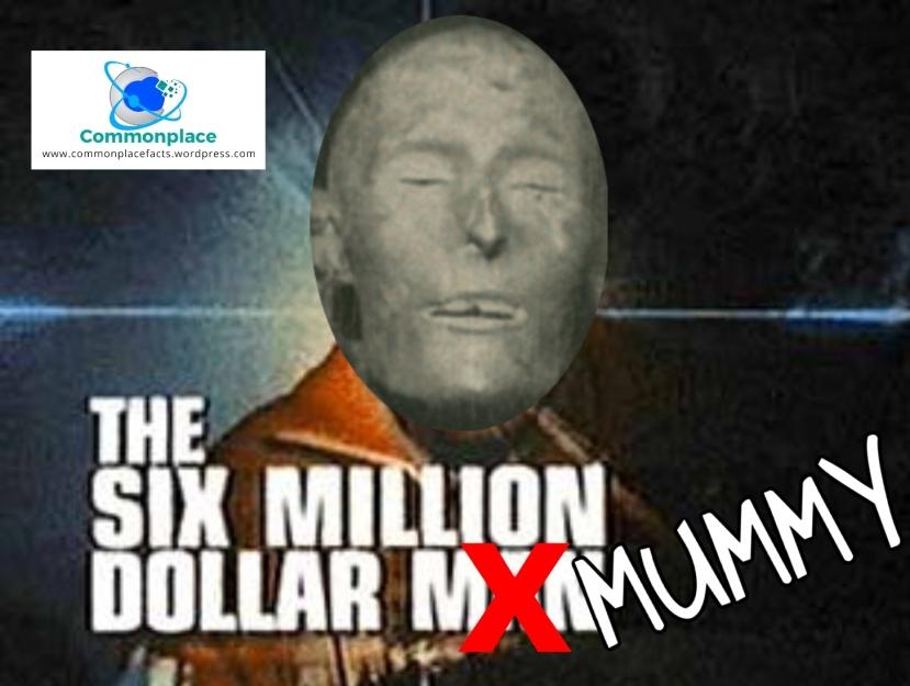 Elmer McCurdy Six Million Dollar Man