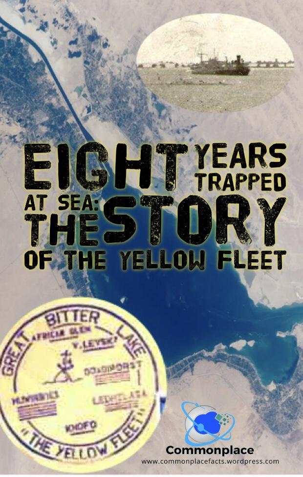 #yellowfleet #SuezCanal #Israel #Egypt #SixDayWar #GreatBitterLake #GreatBitterLakeAssociation