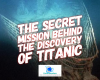 #Titanic #SecretMission #Navy